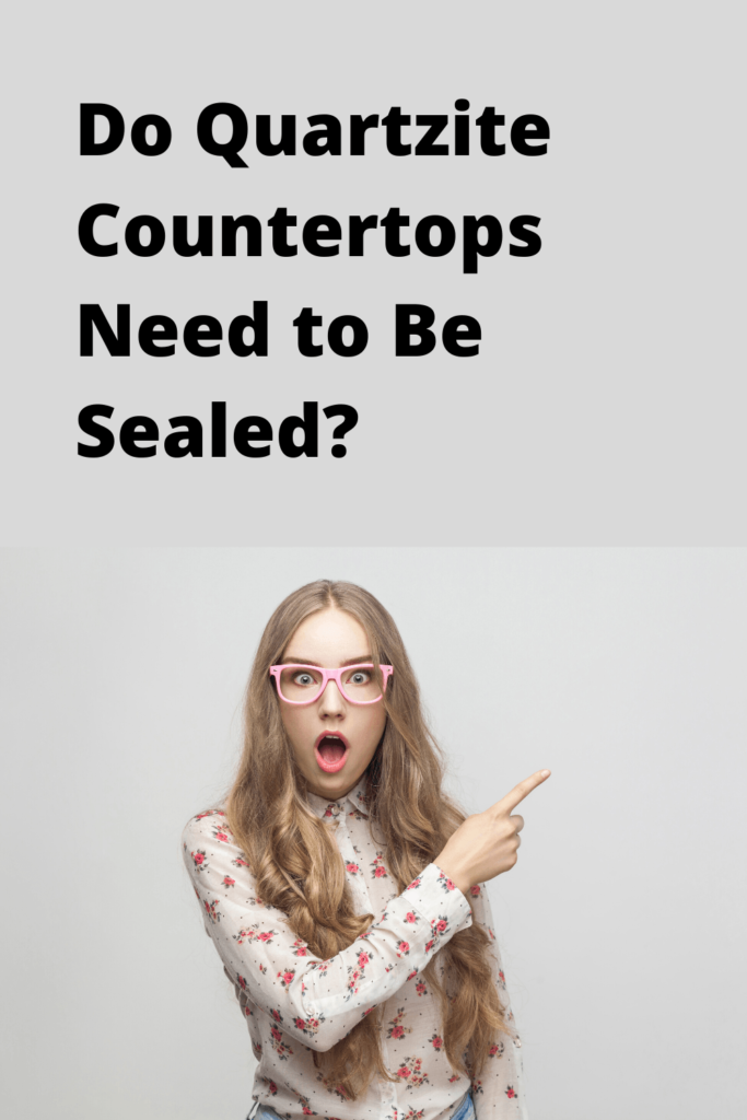 Do Quartzite Countertops Need to Be Sealed?