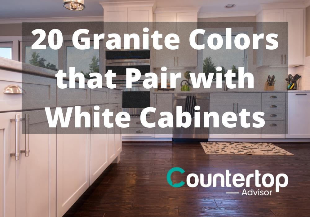 20 Granite Colors That Pair With White Cabinets Countertop Advisor